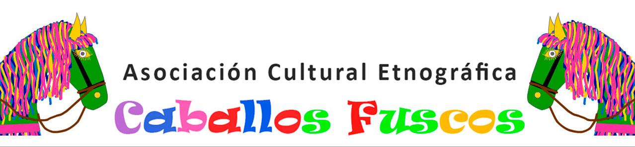 Asociación Cultural Etnográfica Caballos Fuscos